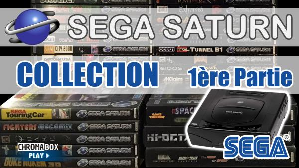 Image de couverture de Sega Saturn - Ma collection de jeux - Partie 1