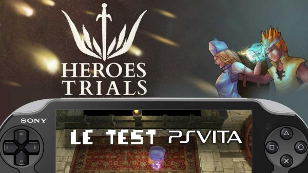 Image de couverture de Test Heroes Trials sur PS Vita, qui veut s'essayer au RPG ?