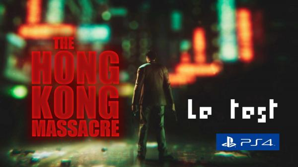 Image de couverture de Test The Hong Kong Massacre sur PS4