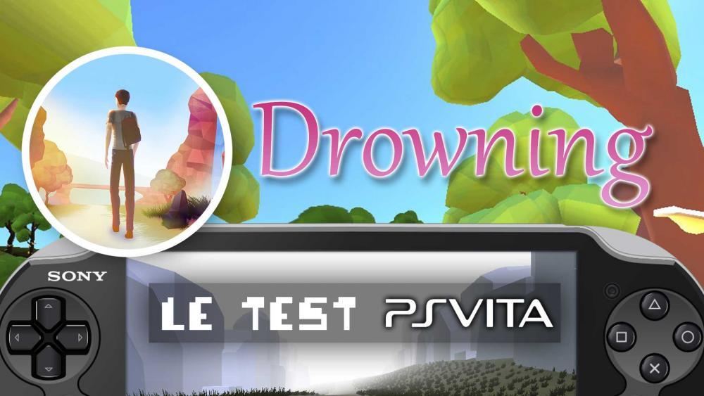 Image de couverture de Test de Drowning sur PS Vita, le grand plongeon