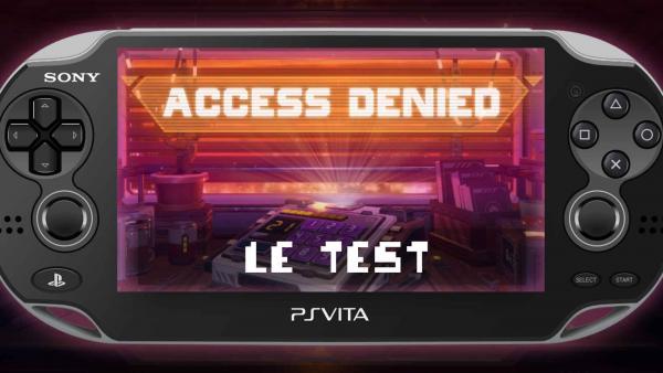 Image de couverture de [Test] Access Denied sur PS Vita, trouverez-vous la combinaison ?