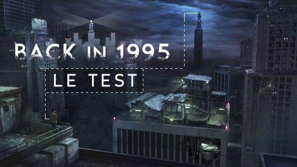 Image de couverture de [Test] Back in 1995 - Voyage au delà du pixel - PS Vita