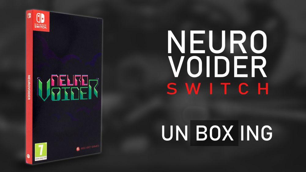 [Unboxing] Neurovoider en édition physique limitée sur Switch