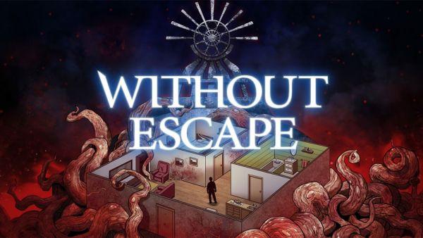 Image de couverture de [Test] Without Escape - PS Vita - Vous n'êtes pas prêt pour ça !