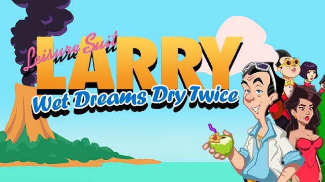 [Test] Leisure Suit Larry : Wet Dreams Dry Twice sur Switch