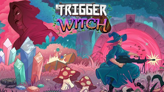 [Test] Trigger Witch sur Switch, ma sorcière bien armée