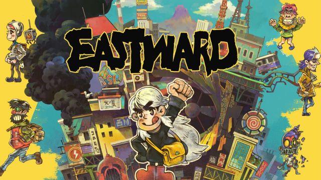 [Test] Eastward sur Switch : une aventure ESTraordinaire